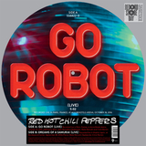 Red Hot Chili Peppers / Go Robot, Dreams Of A Samurai (Live)(Picture Disc)(12