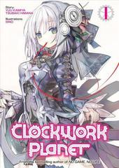 Clockwork Planet (Light Novel) Vol. 1