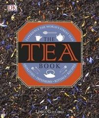 The Tea Book : Experience the World's Finest Teas