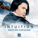 Gautier Capucon / Intuition (CD)