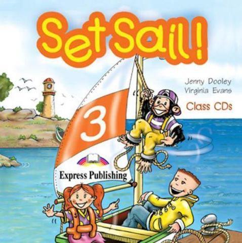 Set Sail 3. Class Audio CDs. (set of 2). Beginner. (International). Аудио CD для работы в классе