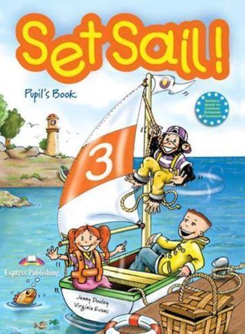 Set Sail 3. Pupil's Book. Учебник