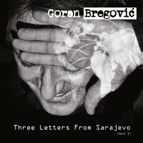 Goran Bregovic / Three Letters From Sarajevo (Opus 1)(LP)