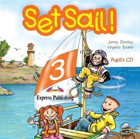 Set Sail 3. Pupil's Audio CD. Beginner. (International). Аудио CD для работы дома
