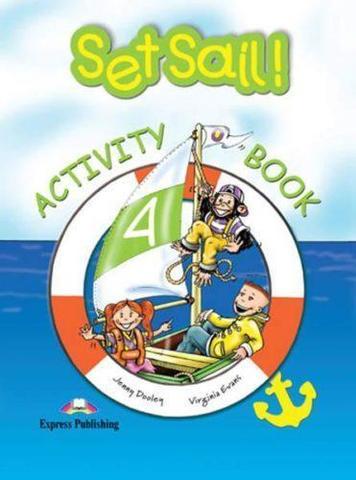 Set Sail 4. Activity Book. Рабочая тетрадь