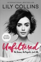 Unfiltered : No Shame, No Regrets, Just Me.