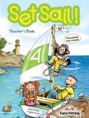 Set Sail 4. Teacher's Book. (interleaved). Книга для учителя