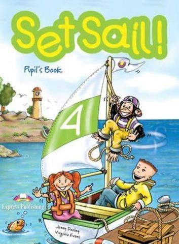 Set Sail 4. Pupil's Book. Учебник