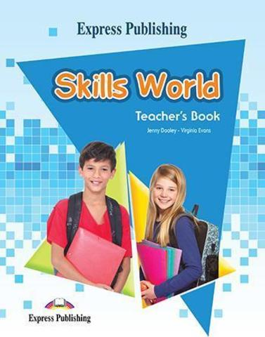 Skills World. Teacher's book. Книга для учителя