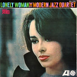 The Modern Jazz Quartet / Lonely Woman (LP)