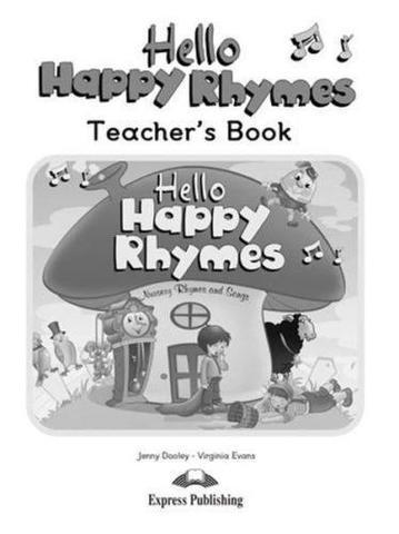 Hello Happy Rhymes. Teacher's Book. Книга для учителя