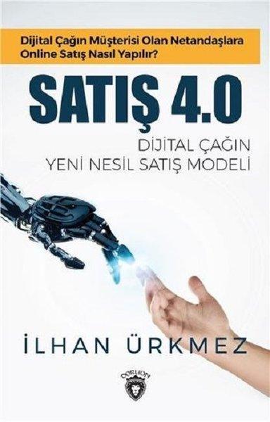 Kitab Satış 4.0 Dijital Çağın Yeni Nesil Satış Modeli   İlhan Ürkmez