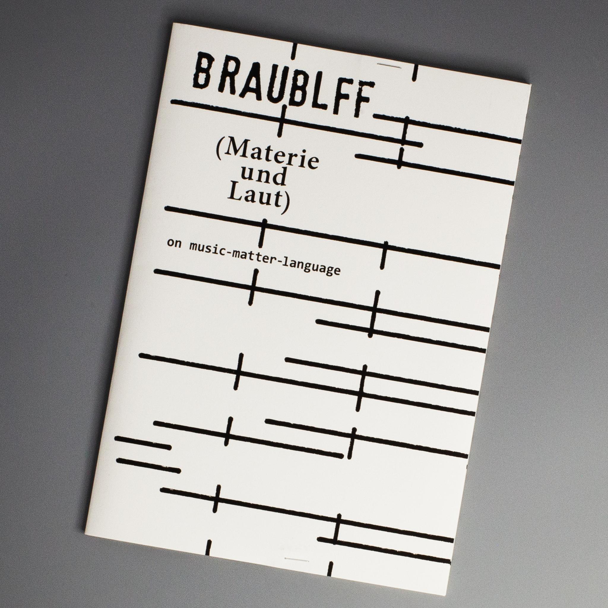 BRAUBLFF (MATERIE UND LAUT)