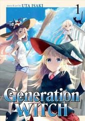 Generation Witch: Vol. 1