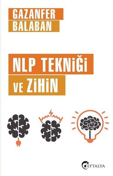 Kitab NLP Tekniği ve Zihin | Gazanfer Balaban