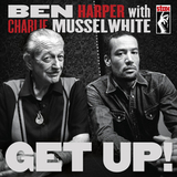 Ben Harper With Charlie Musselwhite / Get Up! (LP)