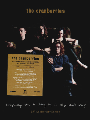 The Cranberries / Everybody Else Is Doing It, So Why Can't We? (25th Anniversary Edition)(4CD)