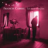 Francis Cabrel / Les Beaux Degats (2LP)