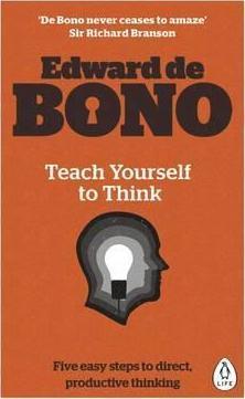 Kitab Teach Yourself To Think | Edward de Bono