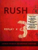 Rush / Replay X3 (3DVD+CD)