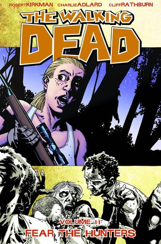 The Walking Dead: Fear the Hunters. Vol.11