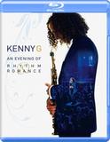 Kenny G / An Evening Of Rhythm & Romance (Blu-ray)