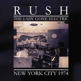 Rush / The Lady Gone Electric - New York City 1974 (Coloured Vinyl)(2LP)
