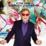 Elton John / Wonderful Crazy Night (CD)