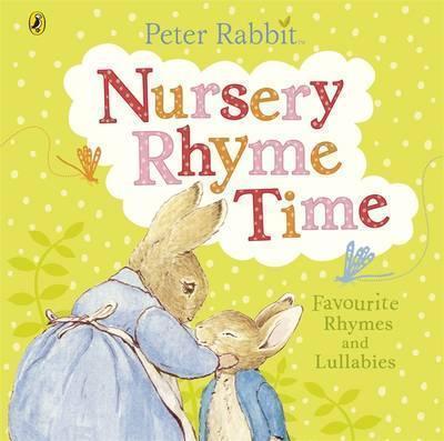 Kitab Peter Rabbit: Nursery Rhyme Time   Beatrix Potter