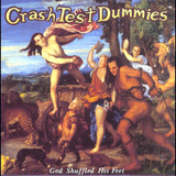 Crash Test Dummies / God Shuffled His Feet (LP)