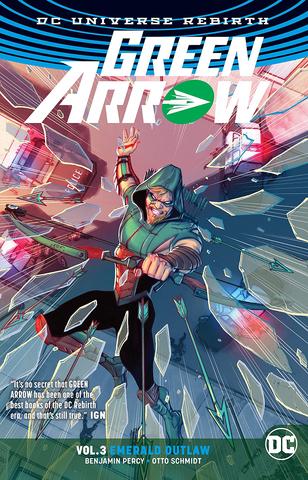Green Arrow Volume 3: Emerald Outlaw