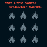 Stiff Little Fingers / Inflammable Material (LP)