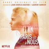 Soundtrack / Jean-Charles Bastion & Laurent Garnier: Paris Est A Nous (LP)