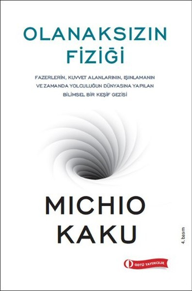 Kitab Olanaksızın Fiziği | Michio Kaku