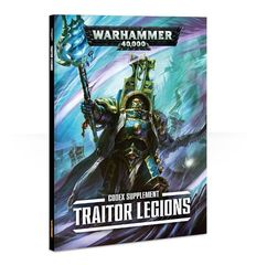 Codex Supplement: Traitor Legions