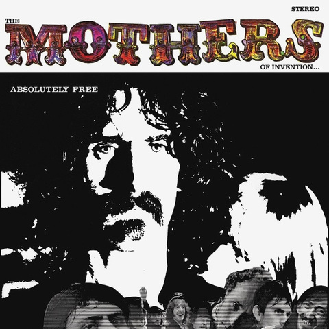 Frank Zappa And The Mothers Of Invention / Absolutely Free (2LP)