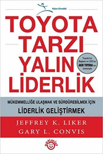 Kitab Toyota tarzı Yalın Liderlik | Jeffrey K.Liker, Gary L.Convis