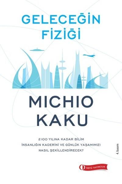 Kitab Geleceğin Fiziği | Michio Kaku
