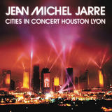 Jean-Michel Jarre ‎/ Cities In Concert Houston Lyon (RU)(CD)