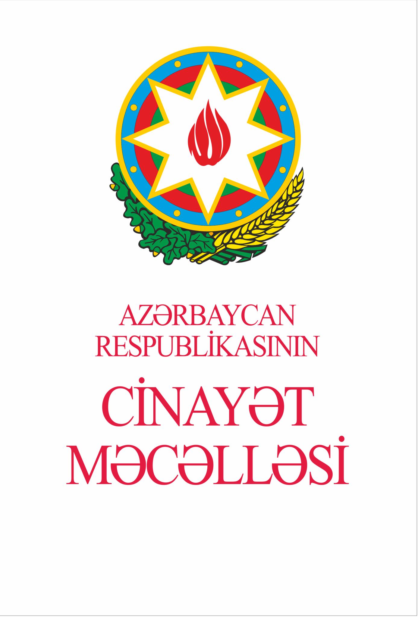 Kitab Azərbaycan Respublikasının cinayət məcəlləsi   Qanun Nəşriyyatı