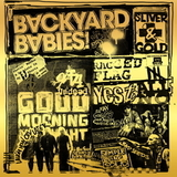 Backyard Babies / Sliver And Gold (LP+CD)