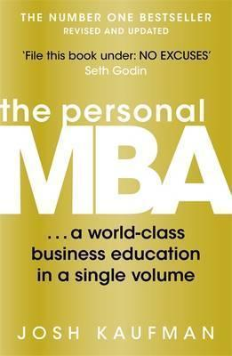 Kitab The Personal MBA: A World-Class Business Education in a Single Volume   Josh Kaufman