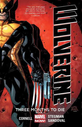 Wolverine: Three Months to Die TPB #1