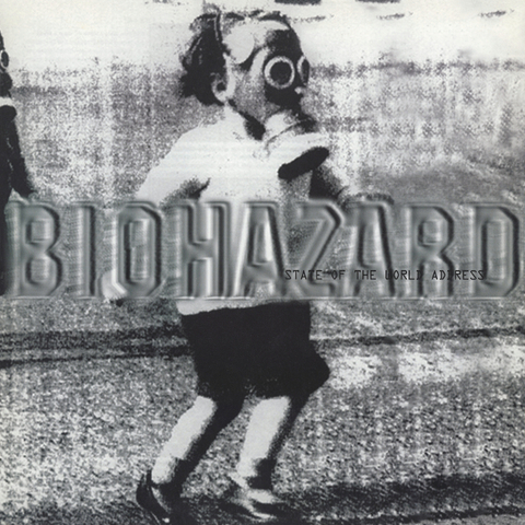 Biohazard ‎/ State Of The World Address (LP)