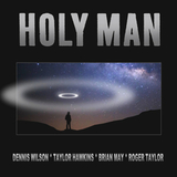 Dennis Wilson, Taylor Hawkins, Brian May, Roger Taylor / Holy Man (7' Vinyl Single)