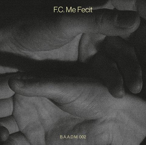 F.C. Me Fecit