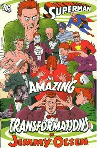 Superman: The Amazing Transformations of Jimmy Olsen