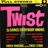 Chuck Marshal And The Twist-Stars / Twist To Songs Everybody Knows (10' Vinyl EP)