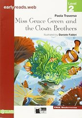 Miss Grace Green and the Clown Brothers (Engl)
