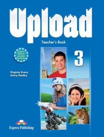Upload 3.Teacher's Edition. Книга для учителя